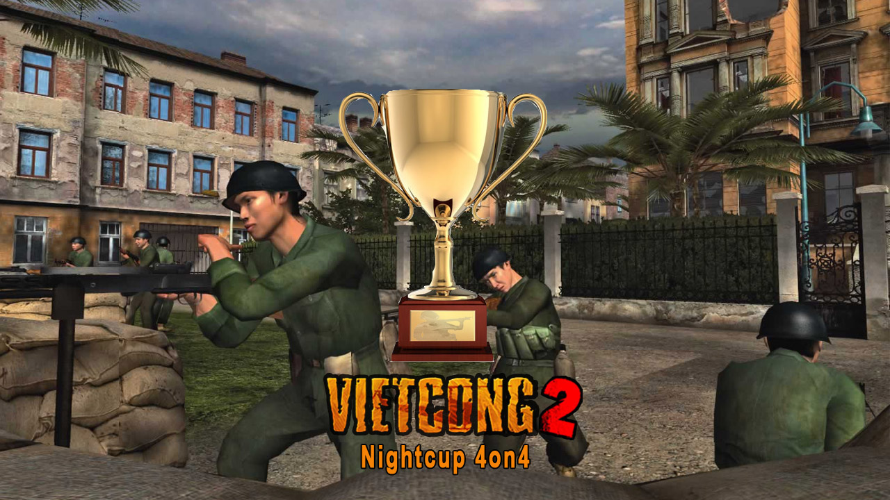Vietcong2 Nightcup#3